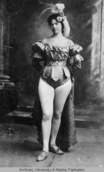 "Belinda Mulrooney, known as Klondike Kate: ""We wore tights in those days. If we hadn't the Mounted Police would have run us out of the country."""