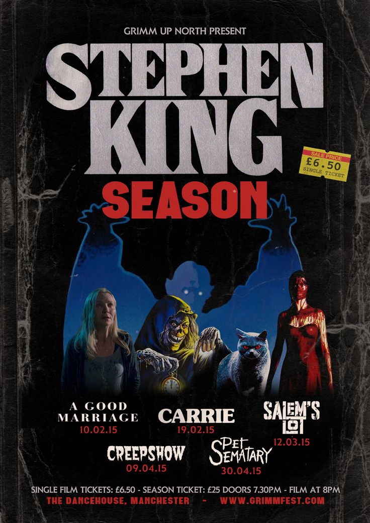 Amazing poster for our Stephen King Film Season starting in 2015 featuring A Good Marriage, Carrie, Salems Lot, Creepshow and Pet Sematary!
