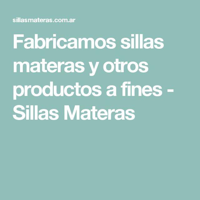 Fabricamos sillas materas y otros productos a fines - Sillas Materas