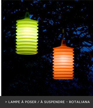Illuminez vos soirées d'été : lampe extérieure à poser / à suspendre - Rotaliana