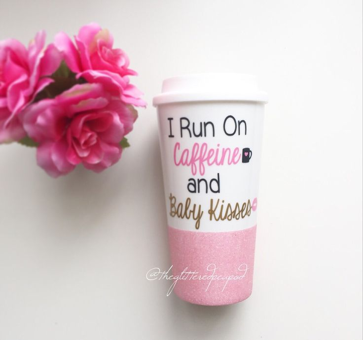 Custom Glittered Coffee Tumbler// I Run On Caffeine & Baby Kisses by TheGlitteredPeaPod on Etsy https://www.etsy.com/listing/264337867/custom-glittered-coffee-tumbler-i-run-on