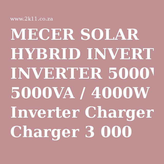 MECER SOLAR HYBRID INVERTER 5000VA / 4000W Inverter Charger 3 000 W MPPT 220V 48V DC