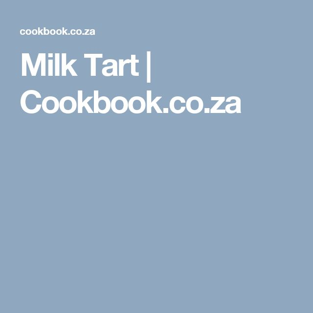 Milk Tart   Cookbook.co.za