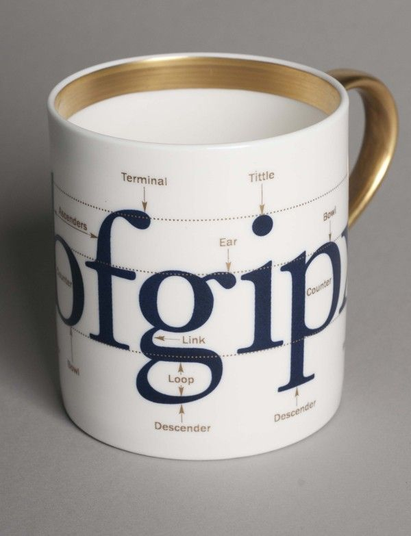 "Fine bone china mug gilded, range:""Type Matters"" Author: Jim Williams, flux-Stoke-on-Trent"
