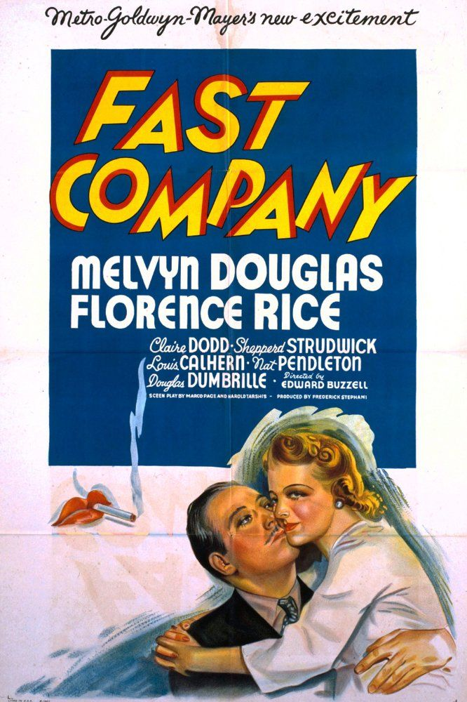 Directed by Edward Buzzell.  With Melvyn Douglas, Florence Rice, Claire Dodd, Shepperd Strudwick.  https://en.wikipedia.org/wiki/Fast_Company_(1938_film)