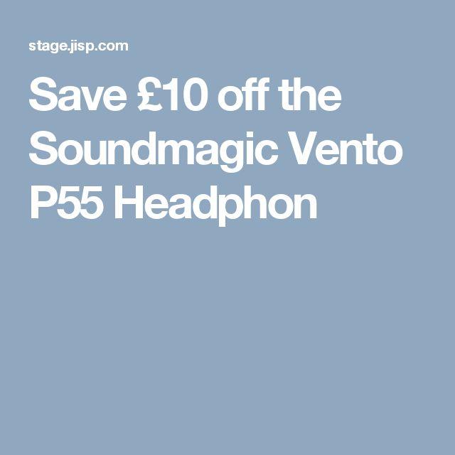 Save £10 off the Soundmagic Vento P55 Headphon