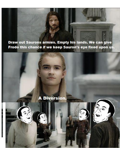 They aren't THAT dumb Legolas xD