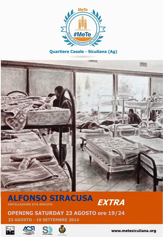 ALFONSO SIRACUSA Extra (2014) Museo #MeTe  Via Pi...