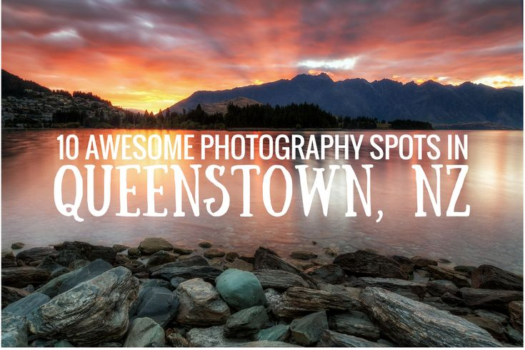 The best photography spots in Queenstown New Zealand. Includes some useful information about the spots and where to find them.