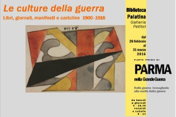 """Biblioteca Palatina una nuova mostra: """"Le culture della guerra. Libri, giornali, manifesti e cartoline 1900-1918"""""""