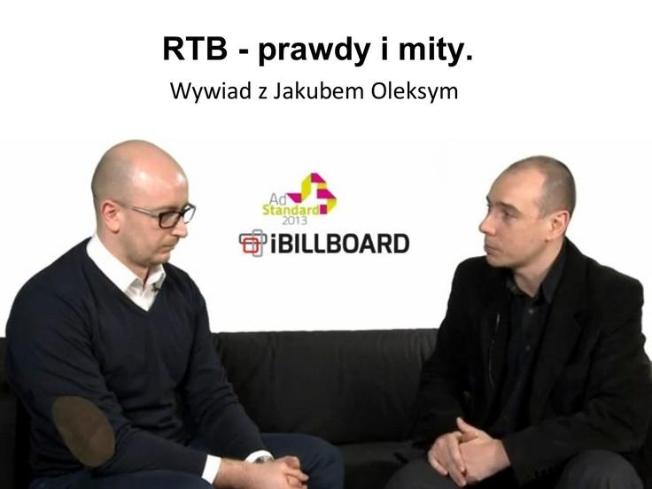RTB - prawdy i mity - wywiad z Jakubem Oleksym Managing Director iBILLBOARD Poland
