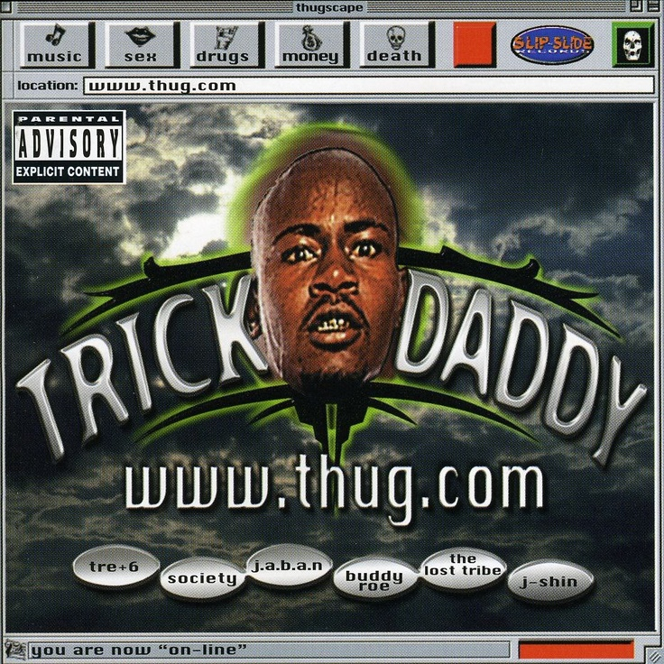Quite possibly the best album cover ever! -_- Trick Daddy's www.thug.com