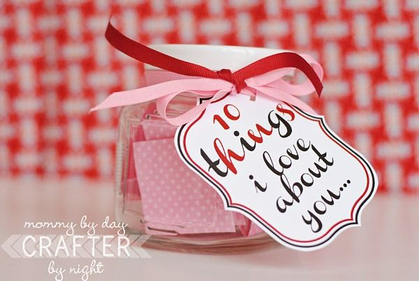 10 things I love about you jar for Valentines. I'm totally making these for my hubby and kids!