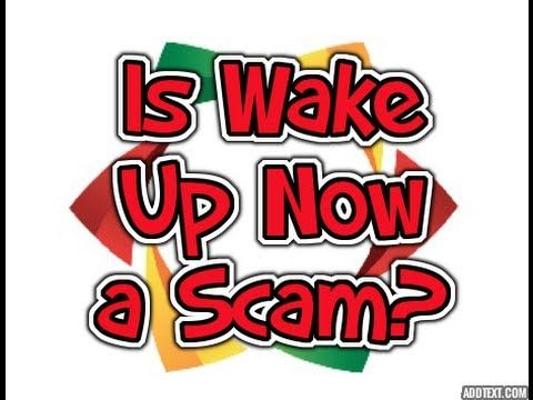 Wake Up Now Scam Revealed! Do They Tell You This?