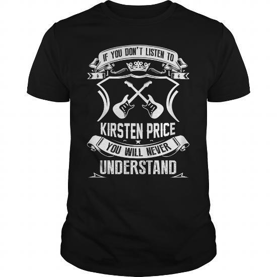 I Love Kirsten Price T shirts