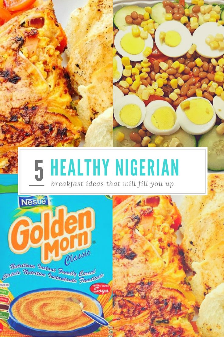 Nigerian Breakfasts CAN Be So Easy Peasy Must Try These No Recipe Is Overly Food RecipesAfrican RecipesBreakfast