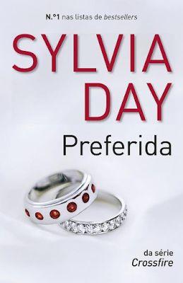 Preferida, de Sylvia Day - http://mymemoriesmyworld2014.blogspot.pt/2016/07/preferida-de-sylvia-day.html