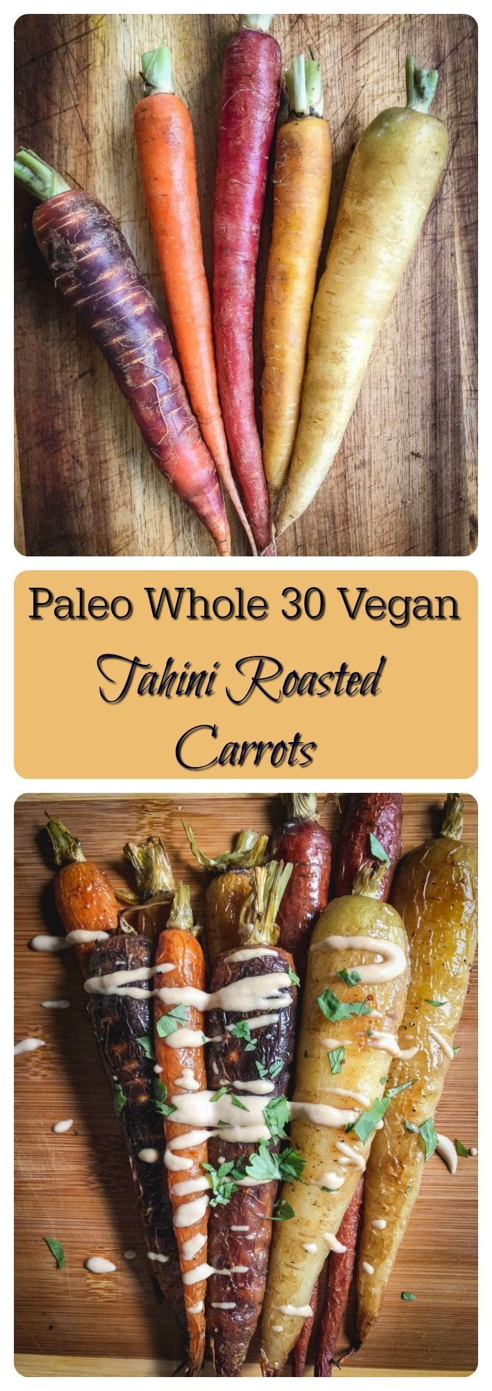 These roasted carrots with tahini dressing are a perfect side for any meal or can be eaten on their own (yup, done it). Simple to make with only a few ingredients. They're paleo, whole 30 and vegan. #vegan, #paleo, #whole30