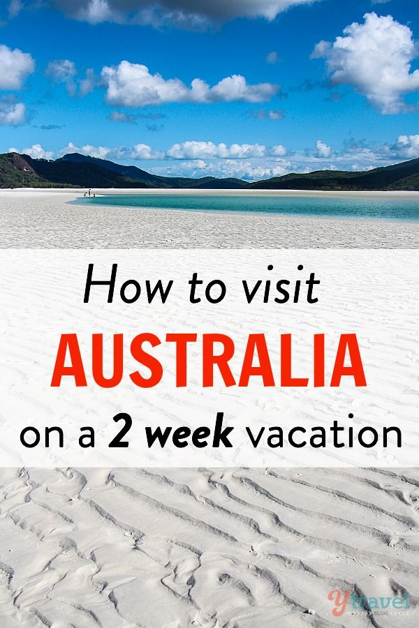 Only have 2 weeks vacation time? And Australia is on your bucket list? Use these tips!