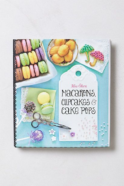 The perfect gift for the baker in your life...Macarons, Cupcakes and Cake Pops #anthropologie