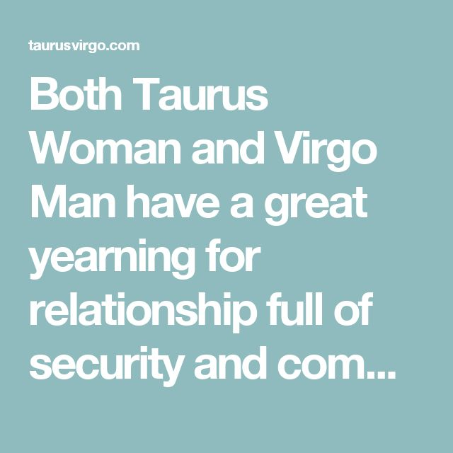 taurus and virgo relationship experience