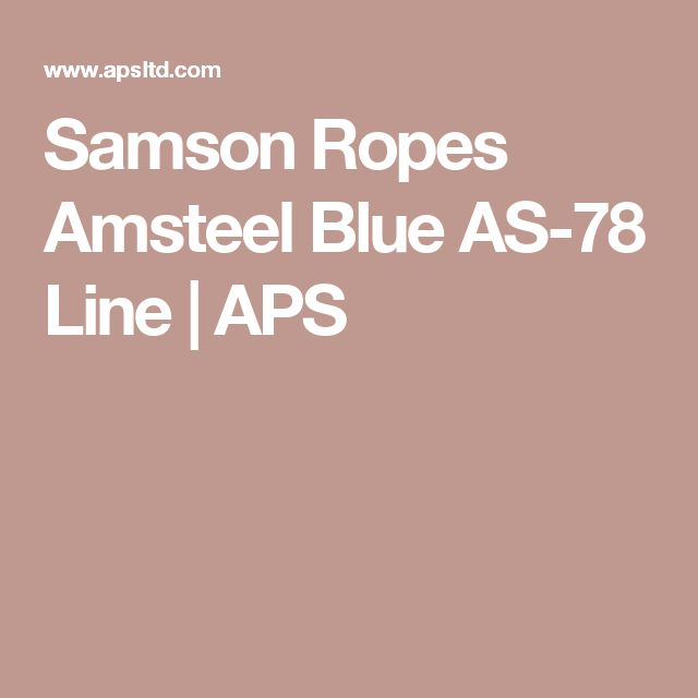 Samson Ropes Amsteel Blue AS-78 Line | APS