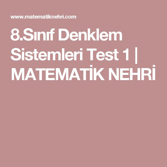 8.Sınıf Denklem Sistemleri Test 1 | MATEMATİK NEHRİ