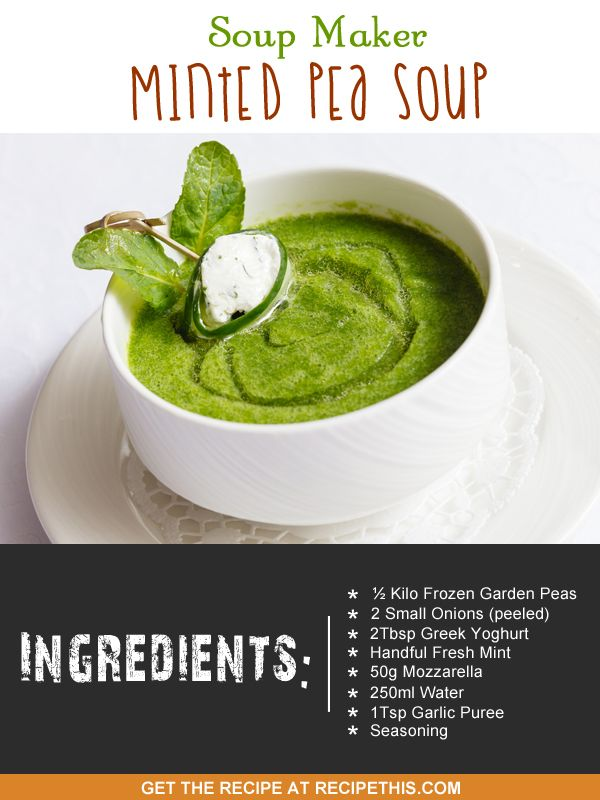 soup maker minted pea soup recipe #vegetariansoup