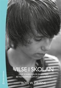 http://www.adlibris.com/se/product.aspx?isbn=9144074662=1 | Titel: Vilse i skolan : hur vi kan hjälpa barn med beteendeproblem att hitta rätt - Författare: Ross W. Greene, Silvia Klenz Jönsson - ISBN: 9144074662 - Pris: 269 kr