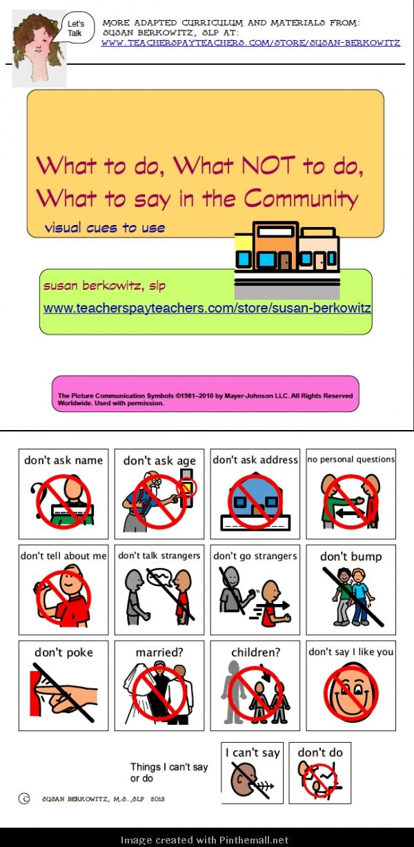 http://www.teacherspayteachers.com/Product/What-to-Say-in-the-Communityautism-developmental-disability-457680: 4 pages of picture cues for what to say and do, what not to say and do in the community. For students with special needs. Great for kids with #autism, #developmentaldisabilities. - created via http://pinthemall.net: $: http://www.teacherspayteachers.com/Product/What-to-Say-in-the-Communityautism-developmental-disability-457680