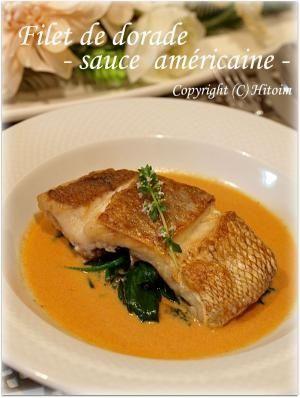 鯛のレシピ・作り方【簡単人気ランキング】|楽天レシピ 鯛のポワレ 自家製アメリケーヌソース♪