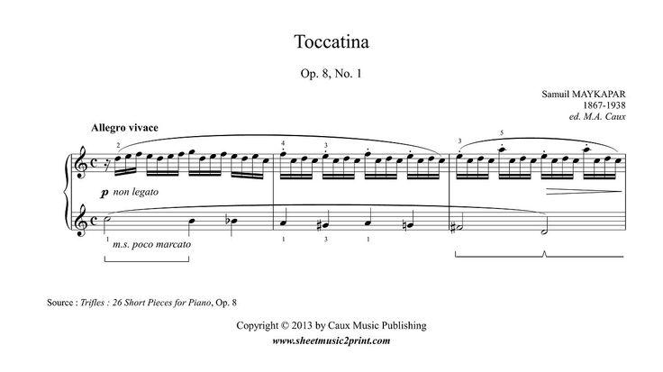 Maykapar : Toccatina Op. 8, No. 1 www.sheetmusic2print.com/Maykapar/Toccatina-8-1.aspx