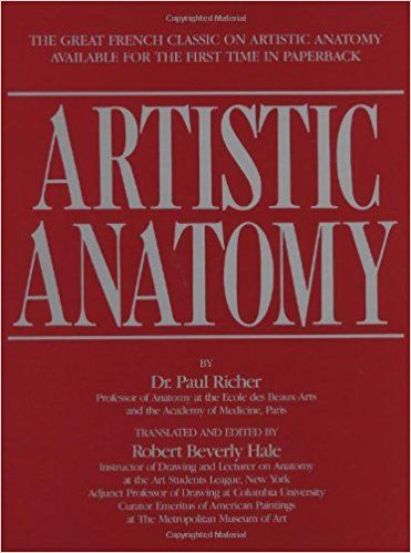 Artistic Anatomy (Practical Art Books): Amazon.co.uk: Paul Richer, Robert Beverly Hale: 9780823002979: Books