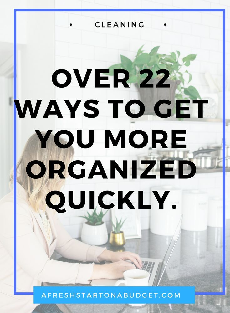 Over 22 ways to get you more organized quickly. Do you need to get organized but don't know where to start? Here are over 22 posts to get you more organized.