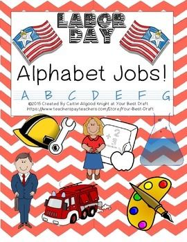Labor Day Activity 2nd, 3rd, 4th, 5th, 6th Jobs. How many jobs can you name for each letter of the alphabet?! Great way to help children understand what labor day means and why we celebrate. Also encourages them to think about what they might want to be when they grow up. $1.50