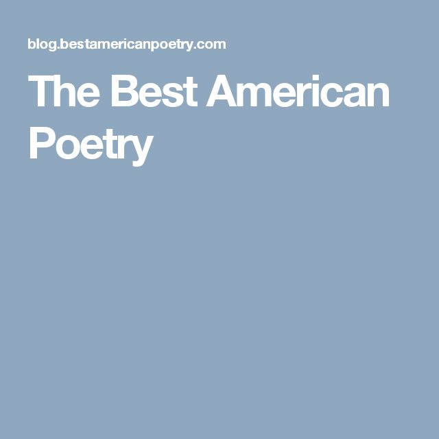 The Best American Poetry