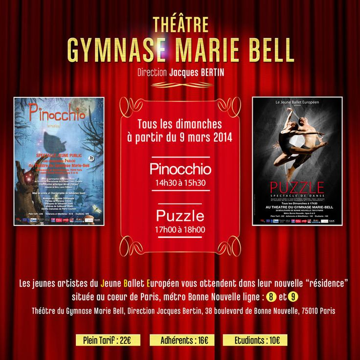 """Découvrez le """"Jeune Ballet Européen"""" avec """"Pinocchio le musical"""" et """"PUZZLE"""" au Théâtre Gymnase Marie Bell dès le 9 Mars 2014. #Pinocchio #Puzzle #Danse"""