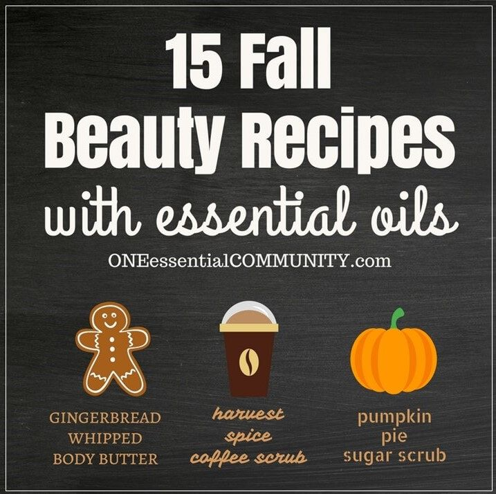 """I love combining fall essential oil blends with my love of making homemade DIY beauty products. It's a fun activity for a girls night or a make & take class. Plus they make great gifts! """"pumpkin pie"""" sugar scrub snickerdoodle"""" sugar scrub """"harvest spice latte"""" coffee scrub """"gingerbread"""" Sugar Scrub Cubes (a.k.a. solid sugar scrub) """"spiced chai"""" Lip Balm """"mulled cider"""" Lip Scrub  """"gingerbread"""" Whipped Body Butter  and more!"""