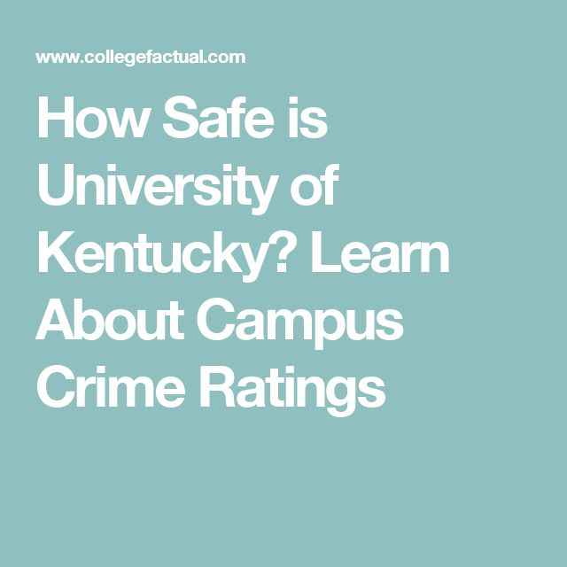 How Safe is University of Kentucky? Learn About Campus Crime Ratings.  Has the university done the best it can to prevent crime? Should there be more help for people who have experienced crime? What type of crime would have someone kicked out of UK?