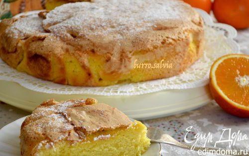 Нежный пирог с апельсинами | Кулинарные рецепты от «Едим дома!»