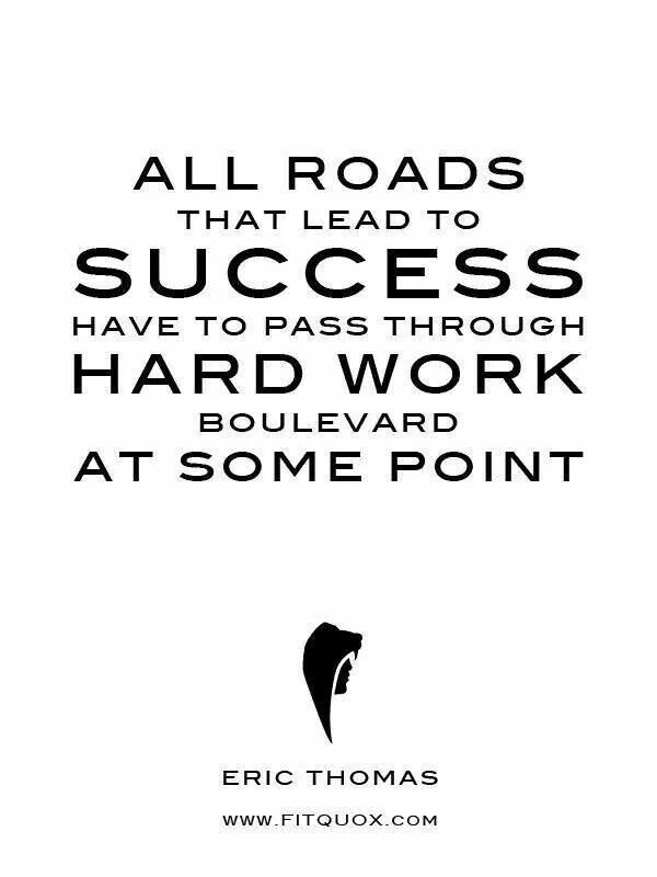 best road to success quotes images the road the hard work will pay off