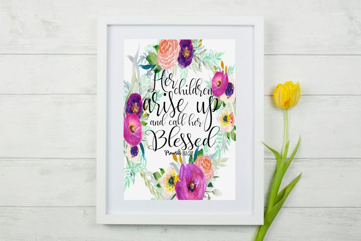 Proverbs 31 Scripture Wall Art, Proverbs 31:28 Bible Verse, Proverbs 31 Scripture Print, Floral Proverbs 31 Scripture, Proverbs 31 Mom Print by NimbleMuse on Etsy