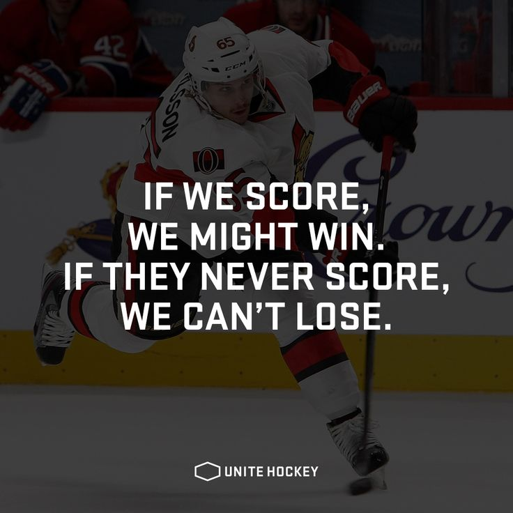If we score, we might win. If they never score, we can't lose. #UniteHockey #Hockey #Ishockey #Quote #Motivational