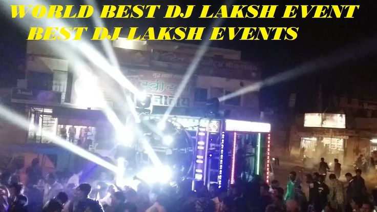 World's Best DJ In 2017 | Top Best DJ By Laksh Events | World Best Remix...