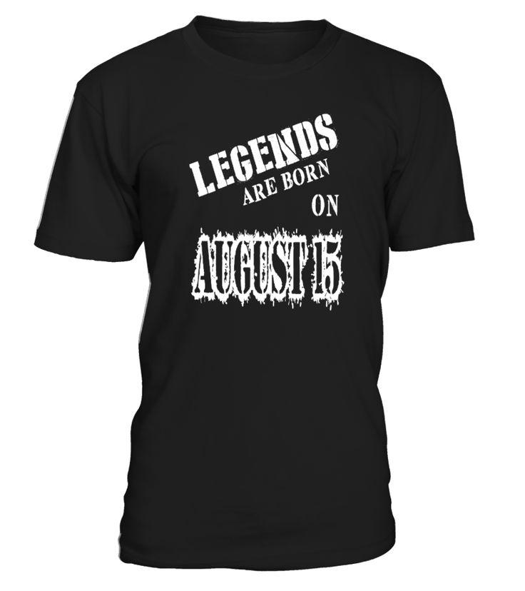 Legends are born on August 15    brother shirts, big brother gifts, brother gift ideas, brother sister gifts #brother #giftforbrother #family #hoodie #ideas #image #photo #shirt #tshirt #sweatshirt #tee #gift #perfectgift #birthday #Christmas