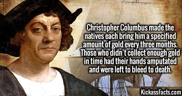 4006 Christopher Columbus-Christopher Columbus made the natives each bring him a specified amount of gold every three months. Those who…
