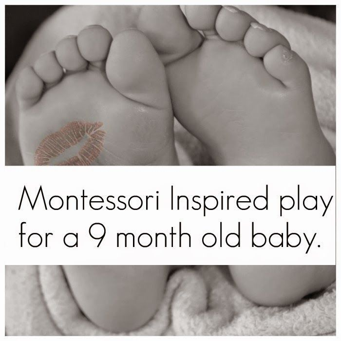 Montessori Nature: Montessori-Inspired play for a 9 months old baby