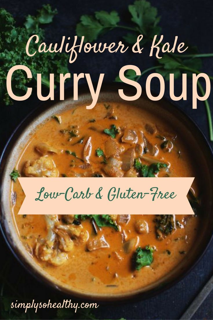 This Low-Carb Cauliflower and Kale Curry Soup recipe will warm you up! This soup takes only about half an hour to prepare and works for a low-carb, gluten-free, LC/HF, Atkins, Banting, vegetarian or diabetic diet.
