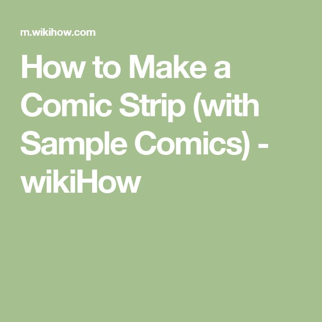How to Make a Comic Strip (with Sample Comics) - wikiHow