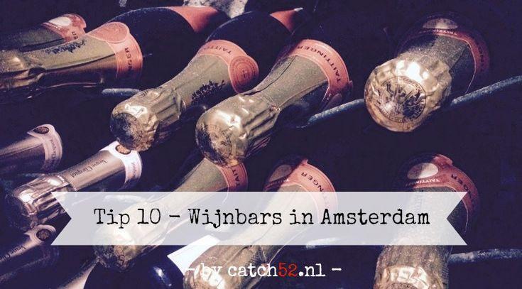 Hier mag je ons altijd achterlaten. Zonder enig probleem! Vandaag in de Tip 10: wijnbars waar wij maar al te graag te vinden zijn #Tip10 #Catch52 #Amsterdam #wijn #wijnbar